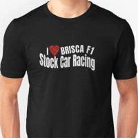 I love BRISCA F1 Stock Car Racing T-Shirt