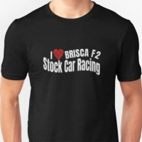 I love BRISCA F2 Stock Car Racing T-Shirt