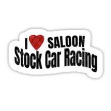I love Saloon Stock Car Racing Sticker
