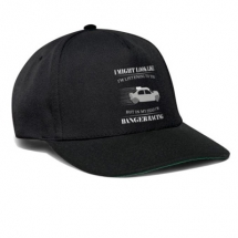 I might look like I'm listening but in my head I'm banger racing cap