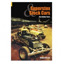Superstox and Stock Cars - The Golden Years